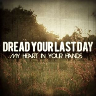 dread your last day ep cover art
