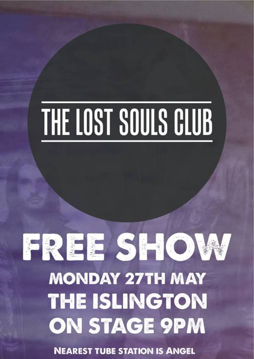 The Lost Souls Club gig