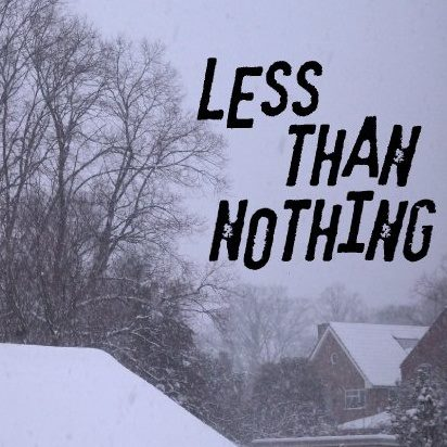 Less Than Nothing